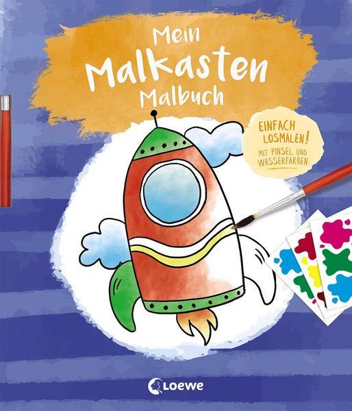 Mein Malkasten-Malbuch (Rakete) Einfach losmalen! Mit Pinsel und Wasserfarben.