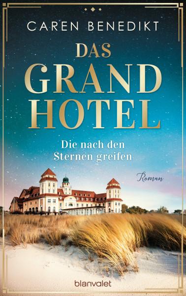 Caren Benedikt: Das Grandhotel