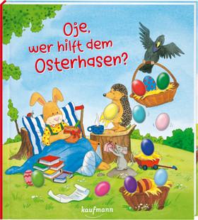 Oje, wer hilft dem Osterhasen