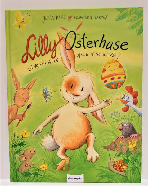 Lilly Osterhase - Eine für alle - alle für eine!