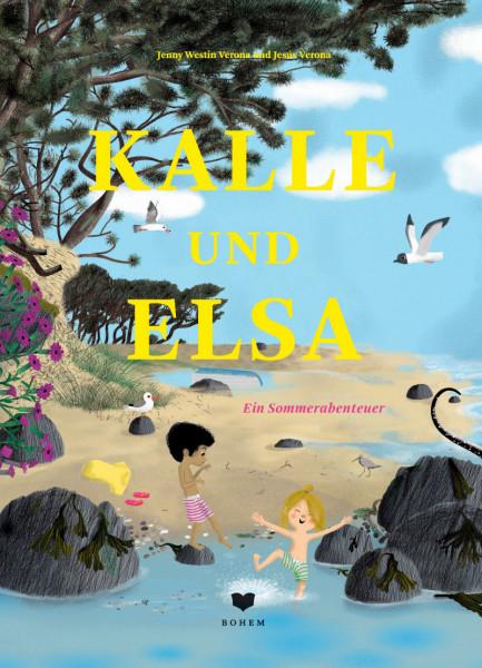 Kalle und Elsa Ein Sommerabenteuer